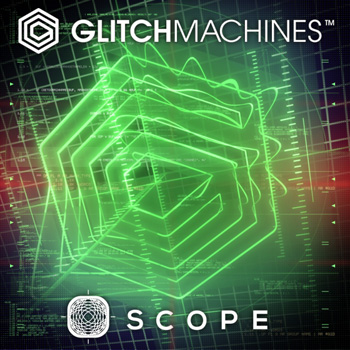 Glitchmachines Scope / Quadrant v1.0 x86 x64