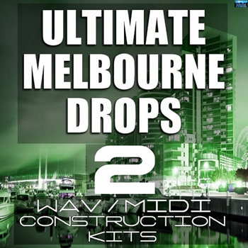 Сэмплы Mainroom Warehouse Ultimate Melbourne Drops 2