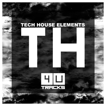 Сэмплы 4 U Tracks Tech House Elements