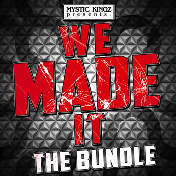 Сэмплы Mystic Kingz We Made It The Bundle