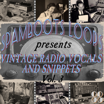 Сэмплы Spamboots Loops Vintage Radio Vocals and Snippets Vol.3