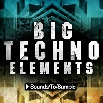 Сэмплы Sounds To Sample Big Techno Elements