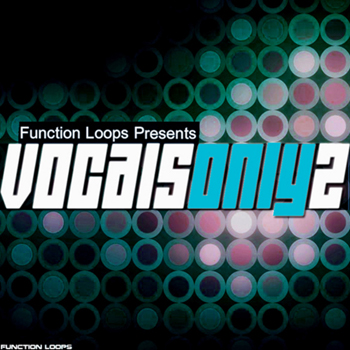 Сэмплы вокала Function Loops Vocals Only 2