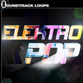 Сэмплы Soundtrack Loops Elektro Pop