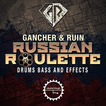 Сэмплы Industrial Strength Records Gancher and Ruin Russian Roulette