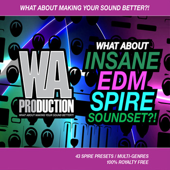 Пресеты What About: Insane EDM Spire Soundset