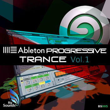 Проект Big Sounds Ableton Live Progressive Trance Vol.1