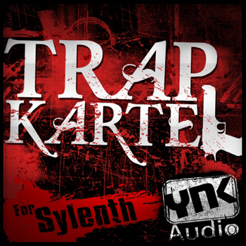 Пресеты YnK Audio Trap Kartel For Sylenth