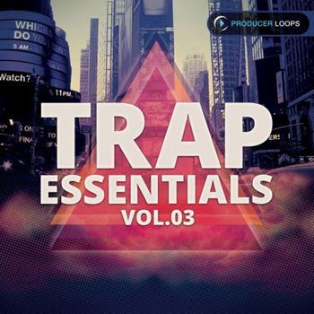 Сэмплы Producer Loops Trap Essentials Vol 3