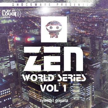 Пресеты Shockwave Play It Loud Zen World Series Vol 1