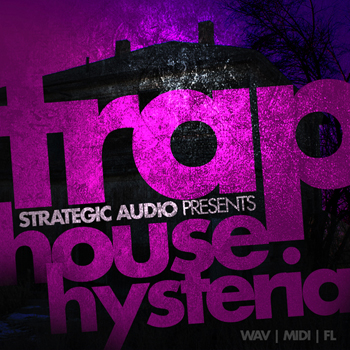 Сэмплы Strategic Audio Trap House Hysteria