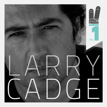 Сэмплы Smiley Fingers Samples Vol.1 Larry Cadge