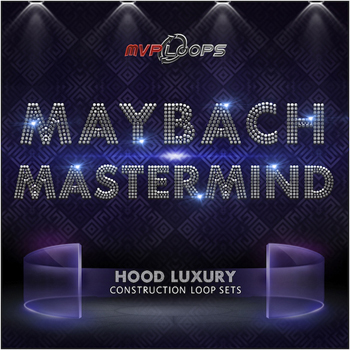 Сэмплы MVP Loops Maybach Mastermind