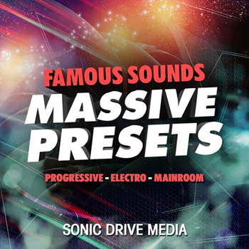 Пресеты Sonic Drive Media Famous Sounds: NI Massive Presets