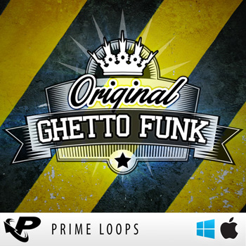 Сэмплы Prime Loops Original Ghetto Funk