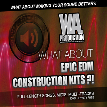Сэмплы WA Production What About Epic EDM Construction Kits