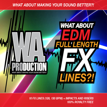 Сэмплы эффектов WA Production What About EDM Full Length FX Lines