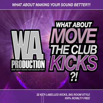 Сэмплы бочек WA Production What About Move The Club Kicks