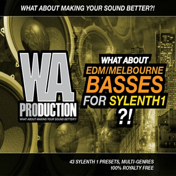 Пресеты WA Production What About EDM Melbourne Basses For Sylenth1