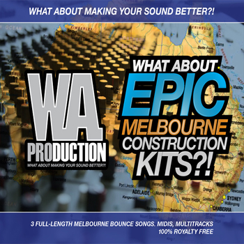 Сэмплы WA Production What About Epic Melbourne Contruction Kits