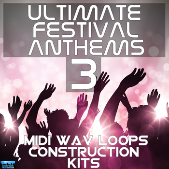Сэмплы Mainroom Warehouse Ultimate Festival Anthems 3