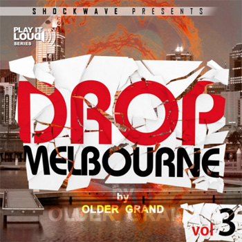 Сэмплы Shockwave Play It Loud Melbourne Drop Vol 3