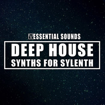 Пресеты Essential Sounds Deep House Synths for Sylenth