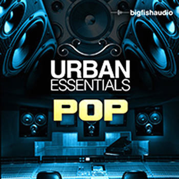 Сэмплы Big Fish Audio Urban Essentials Pop