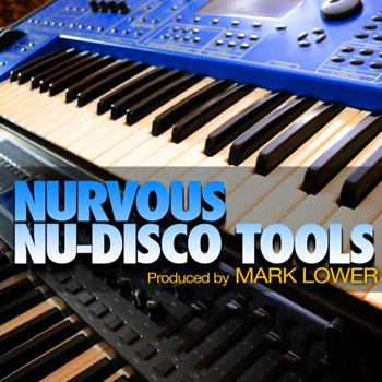 Сэмплы Nurvous Records Mark Lower Nurvous Nu-Disco Tools