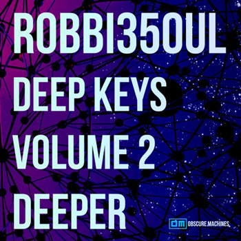 MIDI файлы Obscure Machines ROBBI35OUL Deep Keys Vol.2 Deeper