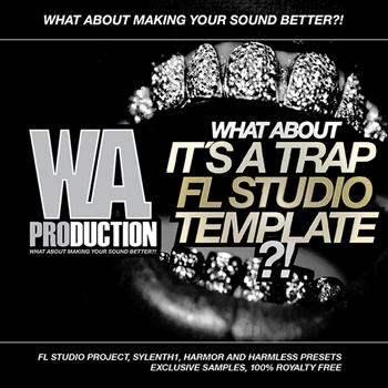 Проект WA Production What About It's A Trap For FL Studio Template