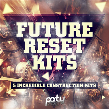 Сэмплы Party Design Future Reset Kits