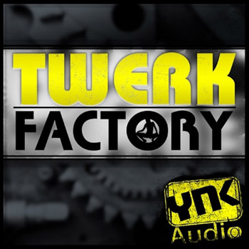 Сэмплы YnK Audio Twerk Factory