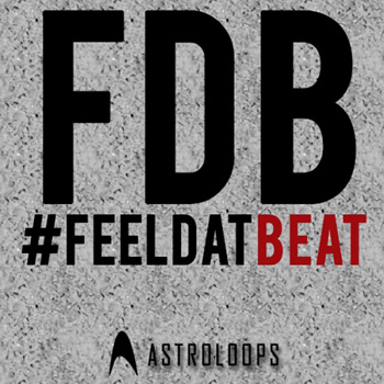 Сэмплы Astro Loops FDB: Feel Dat Beat