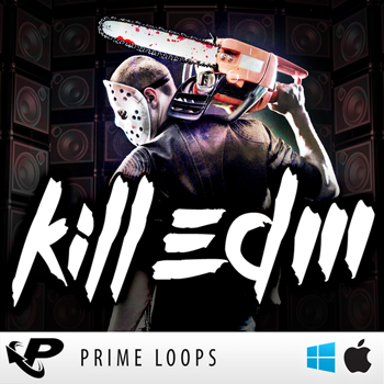 Сэмплы Prime Loops Kill EDM
