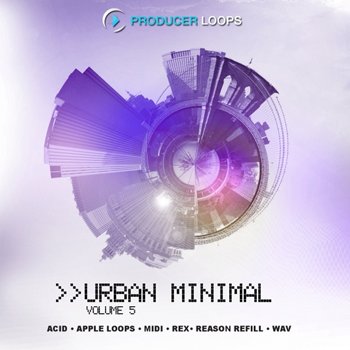 Сэмплы Producer Loops Urban Minimal Vol 5