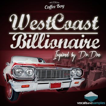 Сэмплы Vocals And Samples West Coast Billionaire