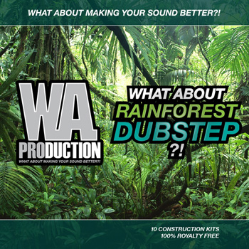 Сэмплы WA Production What About Rainforest Dubstep