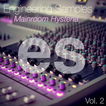 Сэмплы Engineering Samples Mainroom Hysteria Vol.2