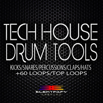 Сэмплы Elektrify Samples Tech House Drum Tools