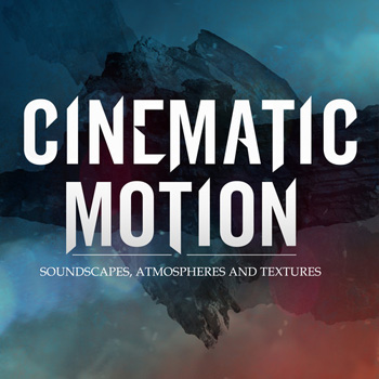 Сэмплы Dieguis Productions Cinematic Motion