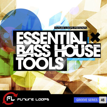 Сэмплы Future Loops Essential Bass House Tools
