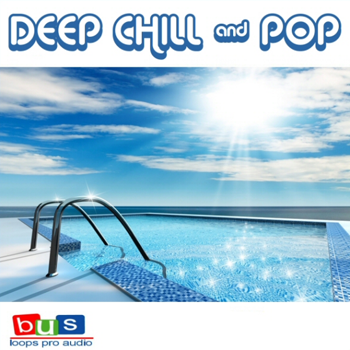 Сэмплы Busloops Deep Chill and Pop