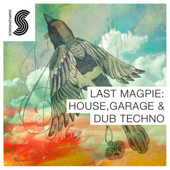 Сэмплы Samplephonics Last Magpie House Garage and Dub Techno