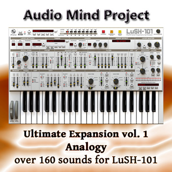 Пресеты Audio Mind Project Ultimate Expansion Vol.1: Analogy for LuSH-101