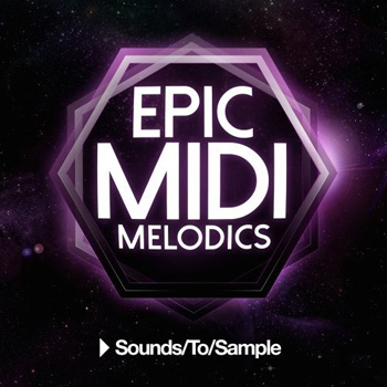 Сэмплы и MIDI - Sounds To Sample Epic MIDI Melodics