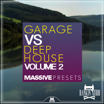 Пресеты Rankin Audio Garage vs Deep House Massive Presets Vol.2