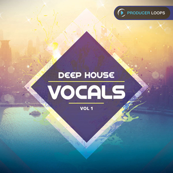 Сэмплы Producer Loops Deep House Vocals Vol 1