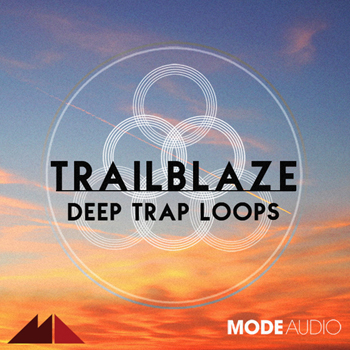 Сэмплы ModeAudio Trailblaze Deep Trap Loops