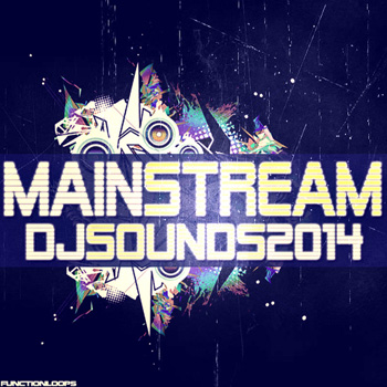 Сэмплы Function Loops Mainstream DJ Sounds 2014